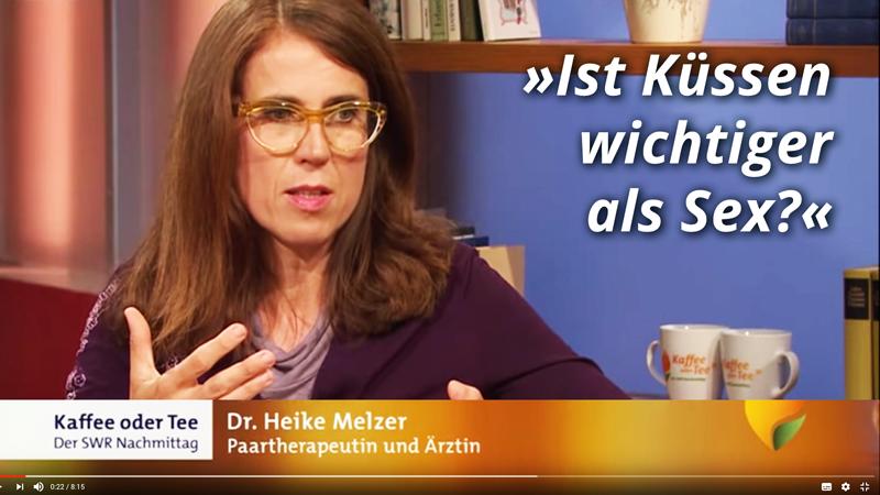 Dr. med. Heike Melzer - Ist Küssen wichtiger als Sex?