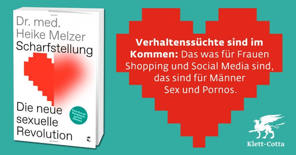 """Dr. med. Heike Melzer: """"Verhaltenssüchte sind im Kommen: Das was für Frauen Shopping und Social Media sind, das sind für Männer Sex und Pornos."""""""