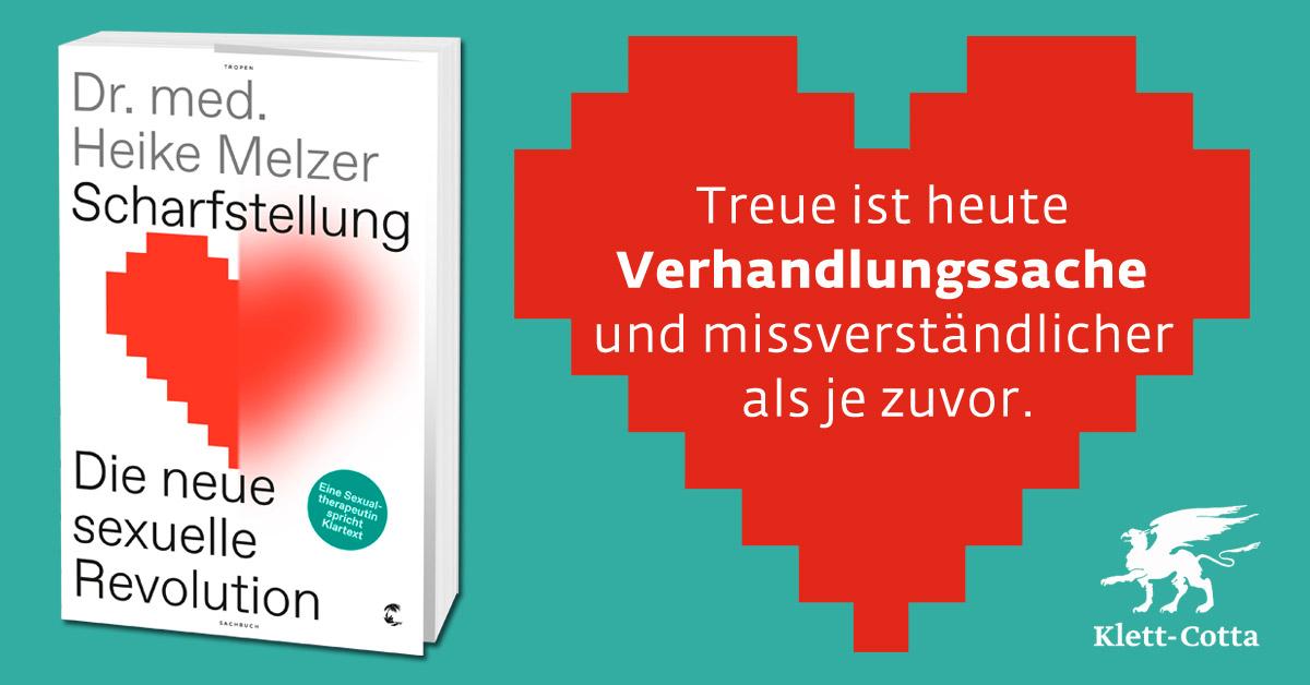 """Dr. med. Heike Melzer: """"Treue ist heute Verhandlungssache und missverständlicher als je zuvor."""""""