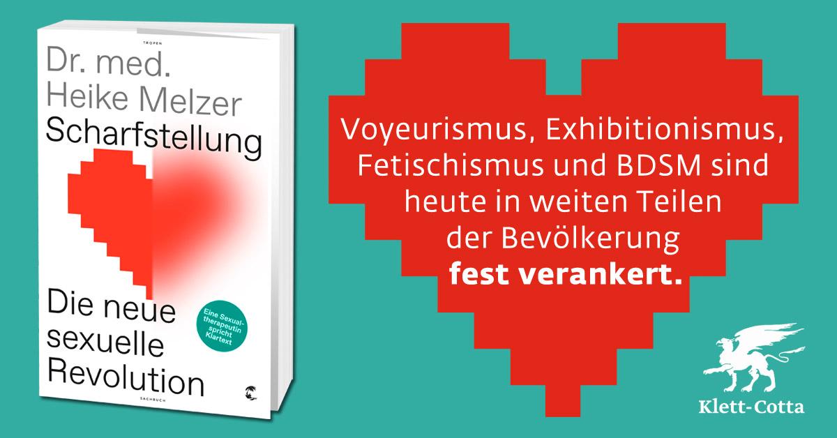 """Dr. med. Heike Melzer: """"Voyeurismus, Exhibitionismus, Fetischismus und BDSM sind heute in weiten Teilen der Bevölkerung fest verankert."""""""